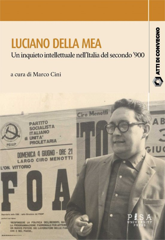 Luciano Della Mea: un inquieto intellettuale nell'Italia del secondo '900 - Copertina
